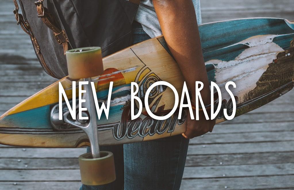 new longboards